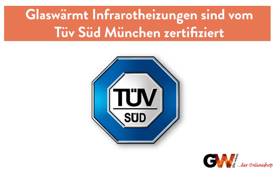 Glaswärmt Infrarotheizungen vom Tüv Süd aus München zertifiziert