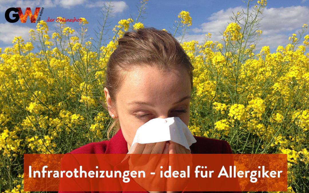 Infrarotheizungen – für Allergiker besonders gut geeignet