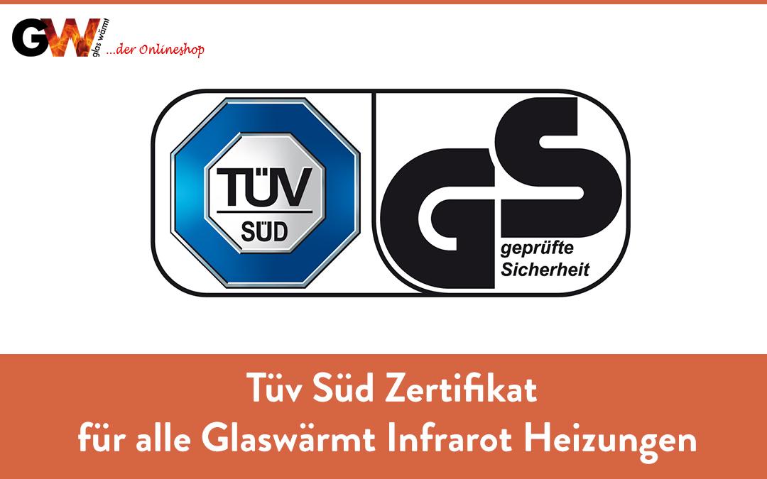 Tüv Zertifikat Tüv Süd für alle Glaswärmt Infrarot Heizungen
